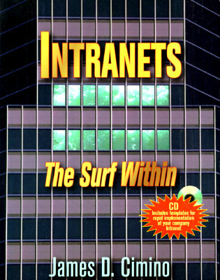 Intranets: The Surf Within James Cimino