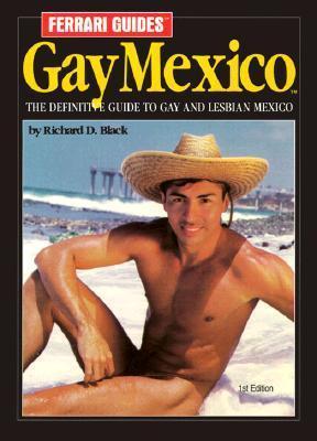 Ferrari Guides Gay Mexico  by  Richard Black