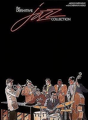 The Definitive Jazz Collection (Alto Sax) (Jazz Book) Hal Leonard Publishing Company