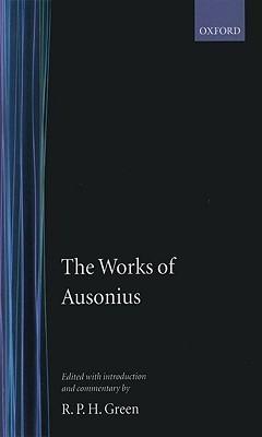 The Works of Ausonius  by  Decimus Magnus Ausonius