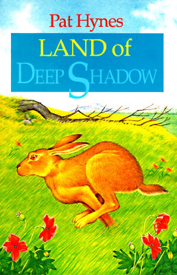 Land of Deep Shadow  by  Pat Hynes