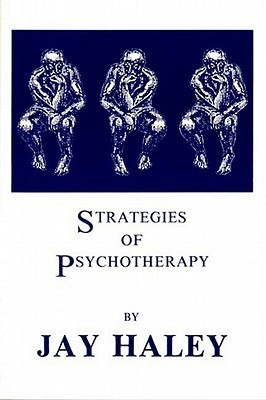 Strategies of Psychotherapy  by  J Haley