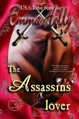 The Assassins Lover (Tale of the Demon World, #7)  by  Emma Holly