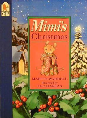Mimis Christmas Martin Waddell