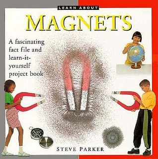Magnets (Learn About Series)  by  Steve Parker