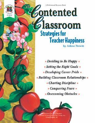 The Contented Classroom Arlene Prewitt
