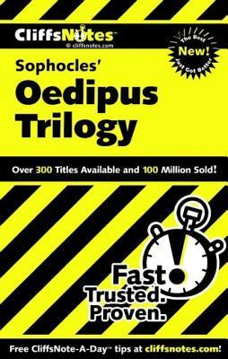 Cliffsnotes on Sophocles Oedipus Trilogy  by  Charles Higgins