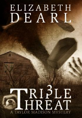 Triple Threat Elizabeth Dearl