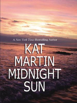 Midnight Sun (Sinclair Sisters Trilogy, #1)  by  Kat Martin