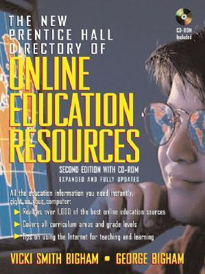 The New Prentice Hall Directory of Online Education Resources [With CDROM]  by  Vicky Smith Bigham