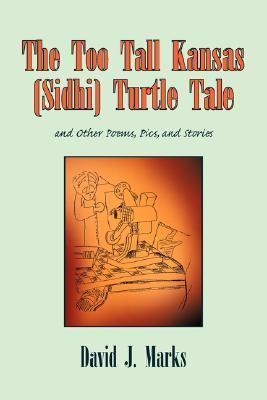 The Too Tall Kansas (Sidhi) Turtle Tale David J. Marks