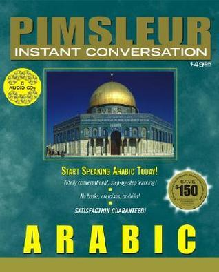Pimsleur Instant Conversation Arabic (Eastern) [Cd]  by  Paul Pimsleur