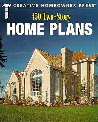 450 Two-Story Home Plans Creative Homeowner