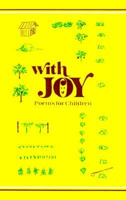 With Joy Poems for Children Theodore E. Wade