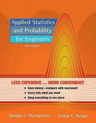 Applied Statistics And Probability For Engineers, 5th Edition Binder Ready Version  by  Douglas C. Montgomery