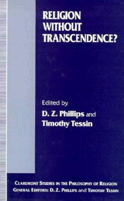 Religion Without Transcendence?  by  D.C. Phillips