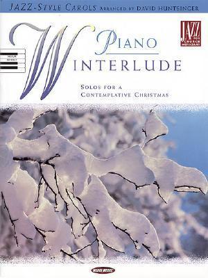 Piano Winterlude  by  David Huntsinger