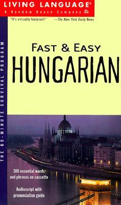 Fast and Easy Hungarian (Fast & Easy Living Language