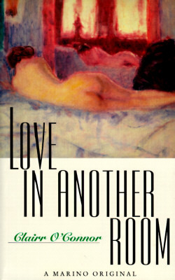 Love in Another Room Clairr OConnor