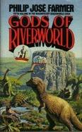 Gods Of Riverworld  by  Philip José Farmer