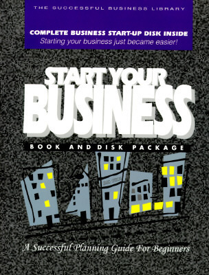 Start Your Business: A Beginners Guide (PSI Successful Business Library Oasis Press