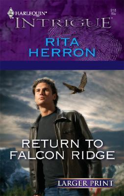 Return to Falcon Ridge (Falcon Ridge #2) Rita Herron