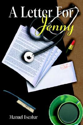 A Letter for Jenny Escobar