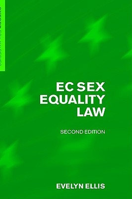 Ec Sex Equality Law  by  Evelyn Ellis
