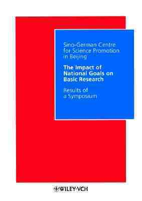 Impact Of National Goals On Basic Research: Symposium In Berlin, March 22 23, 1999 Sino-German Centre for Science Promotion