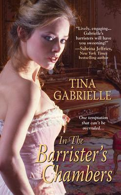 In the Barristers Chambers (Regency Barrister, #1) Tina Gabrielle