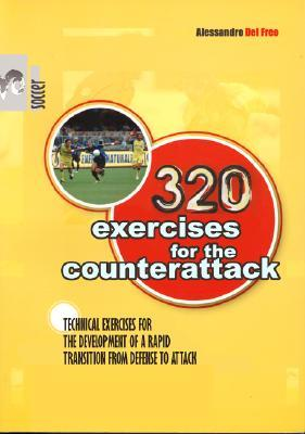 320 Exercises for the Counterattack  by  Alessandro Del Freo