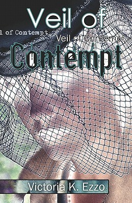Veil of Contempt  by  V.K. Ezzo