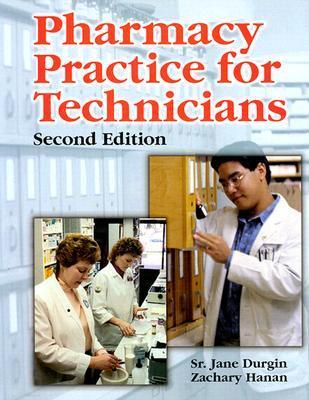 Pharmacy Practice For Technicians Jane M. Durgin