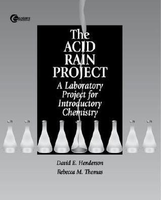 Acid Rain Project  by  David E.  Henderson