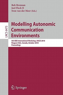 Modelling Autonomic Communication Environments Rob Brennan