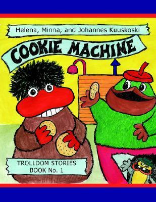 Cookie Machine  by  Hanna Kuuskoski