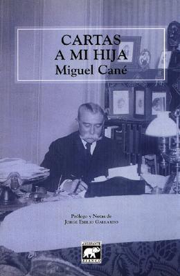 Cartas a mi hija Miguel Cané