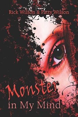 Monster in My Mind Rick L. Wilson