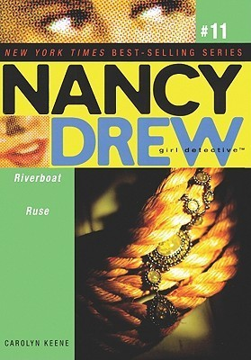 Riverboat Ruse (Nancy Drew: Girl Detective, #11) Carolyn Keene
