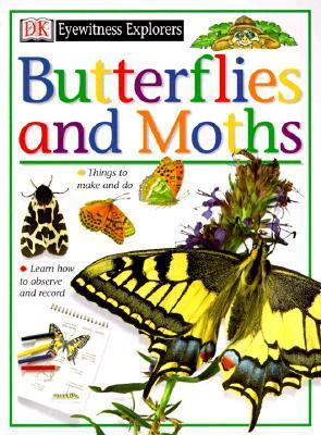 Eyewitness Explorers: Butterflies and Moths John Feltwell