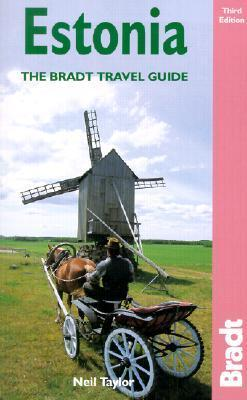 Estonia, 3rd: The Bradt Travel Guide  by  Neil Taylor