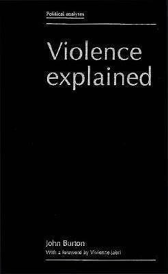 Violence Explained John W. Burton