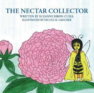 The Nectar Collector Suzanne Biron-Cuell