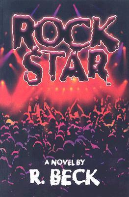 Rock Star  by  R. Beck