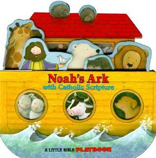Noahs Ark: With Catholic Scripture Trace Moroney