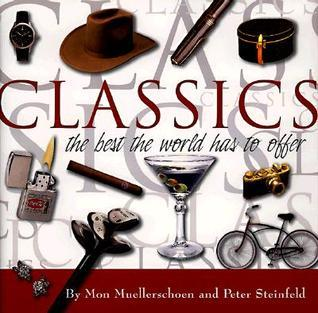 Classics: The Best the World Has to Offer  by  Mon Muellerschoen