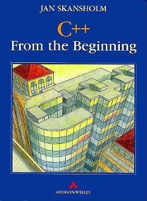C++: From The Beginning Jan Skansholm