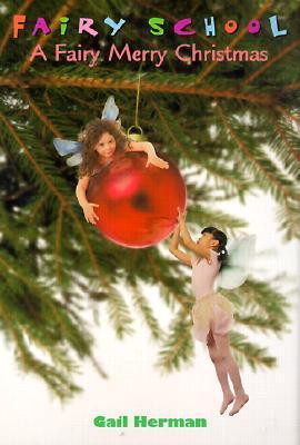 Fairy Merry Christmas Gail Herman