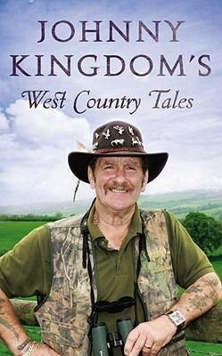 Johnny Kingdoms West Country Tales  by  Johnny Kingdom