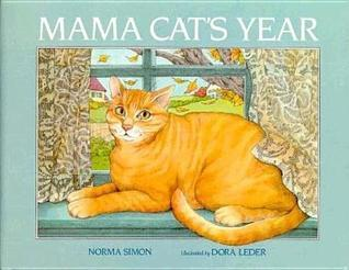 Mama Cats Year  by  Norma Simon